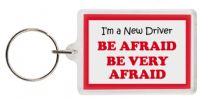 Funny Keyring - I'm a New Driver BE AFRAID BE VERY AFRAID