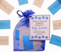 Dog Lover Dog Owner Gift of  Funny and Thoughtful quotes for a month