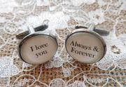 "Gun Metal Handcrafted ""I love you always & forever"" Cuff links - Fun Valentine's Day, boyfriend gift, husband gift or birthday gift"