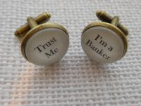 "Gun Metal Handcrafted ""Trust Me - I'm a Banker"" Cufflinks - Fun Valentines gift for him, banker gift for banker"