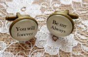 "Handcrafted ""You will forever, be my always"" Groom cufflinks , husband cufflinks, boyfriend gift, Perfect for 8 Year Bronze Anniversary Gift"